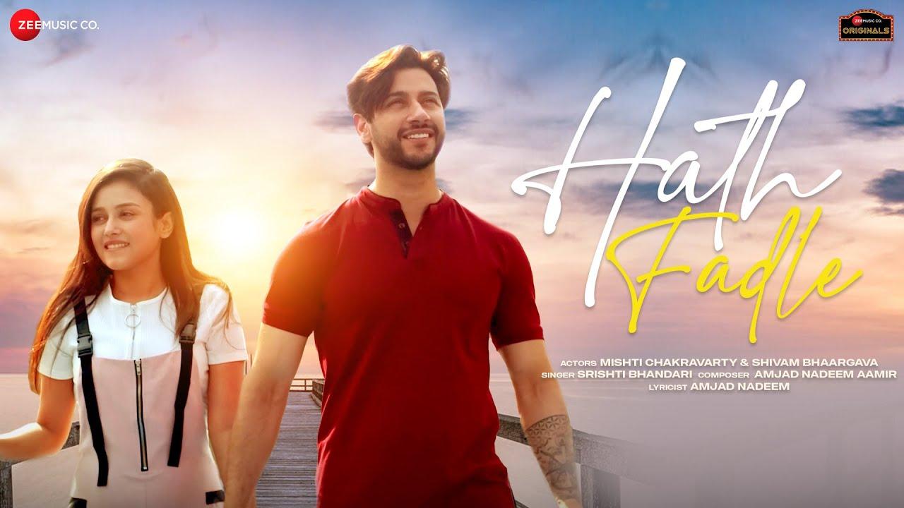 Hath Fadle Lyrics - Srishti Bhandari | Mishti Chakravarty, Shivam Bhaargava