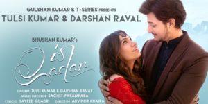 Is Qadar Lyrics - Tulsi Kumar | Darshan Raval