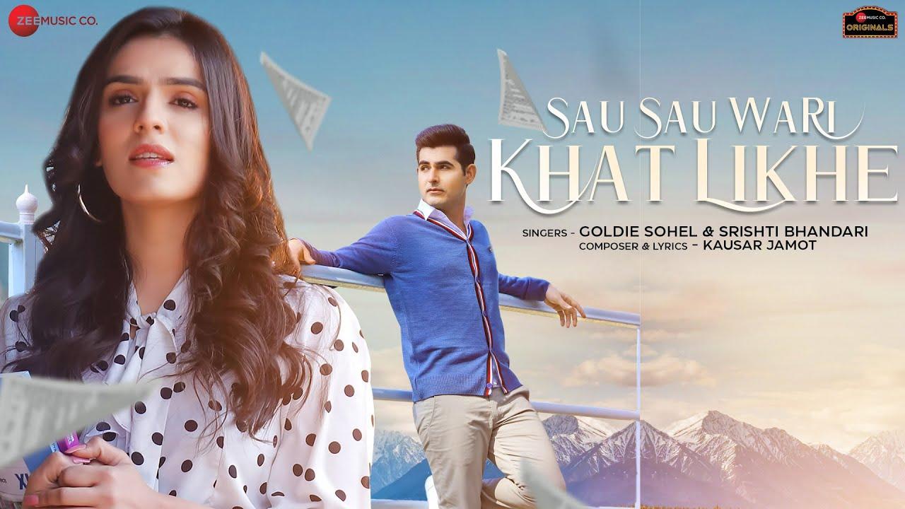 Sau Sau Wari Khat Likhe Lyrics - Goldie Sohel | Srishti Bhandari