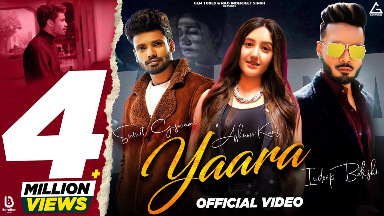 Yaara Lyrics - Sumit Goswami | Indeep Bakshi, Ashnoor Kaur
