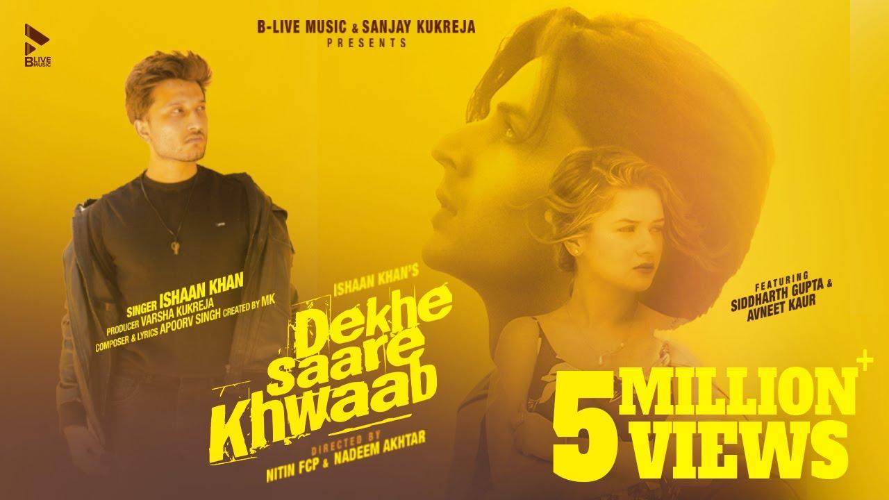 Dekhe Saare Khwaab Lyrics - Ishaan Khan | Siddharth Gupta, Avneet Kaur