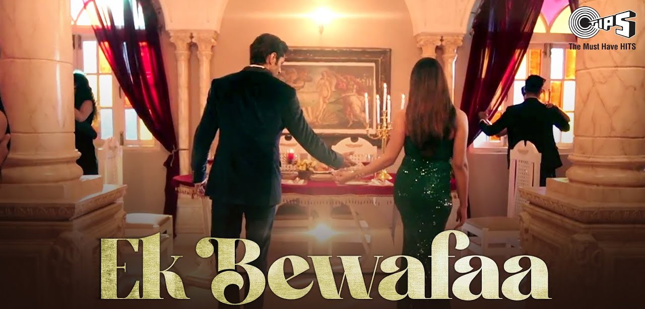 Ek Bewafaa Lyrics - Sameer Khan | Siddharth Gupta, Krystle D Souza
