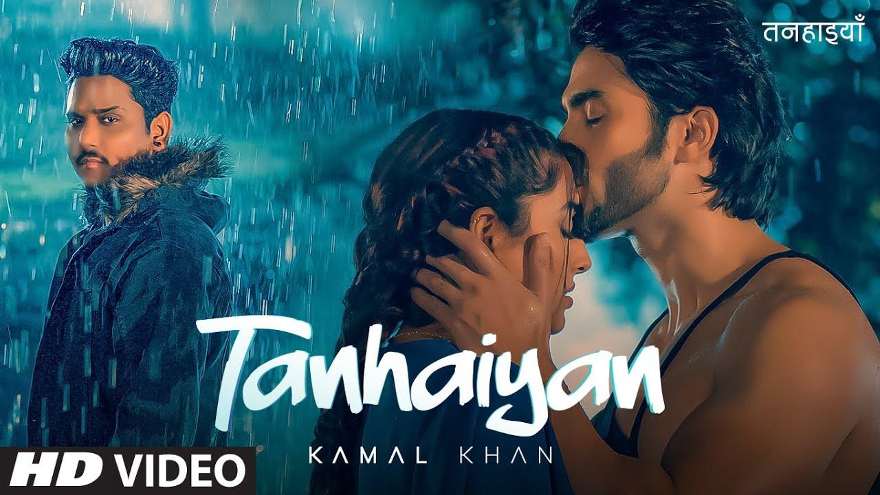 Tanhaiyan Lyrics - Kamal Khan | Surbhi Mahendru, Nawab Faizi