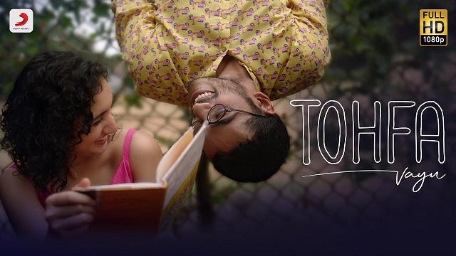 Tohfa Lyrics - Vayu | Vishak Nair, Sanjeeta Bhattacharya